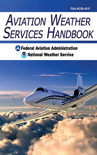 9781602399440: Aviation Weather Services Handbook
