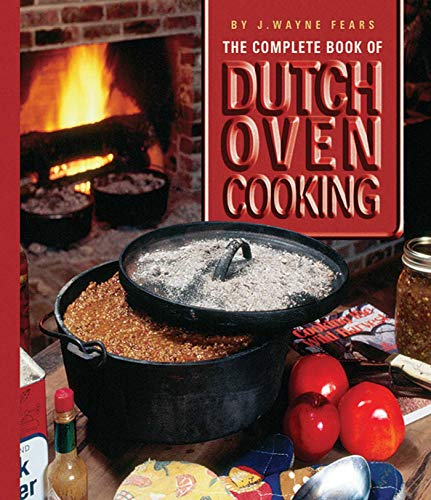 9781602399631: The Complete Book of Dutch Oven Cooking