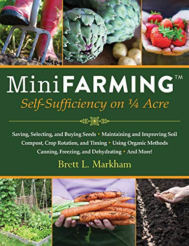 9781602399846: Mini Farming: Self-Sufficiency on 1/4 Acre