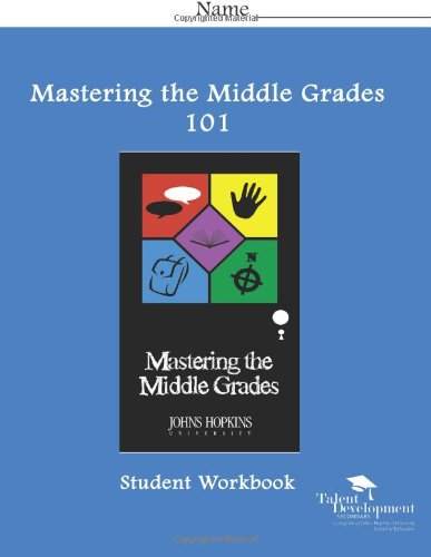 9781602400962: Mastering the Middle Grades 101 Student Workbook