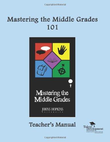 Mastering the Middle Grades 101: Teacher's Manual: Garriott, Maria
