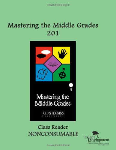 9781602401211: Mastering the Middle Grades 201 Class Reader