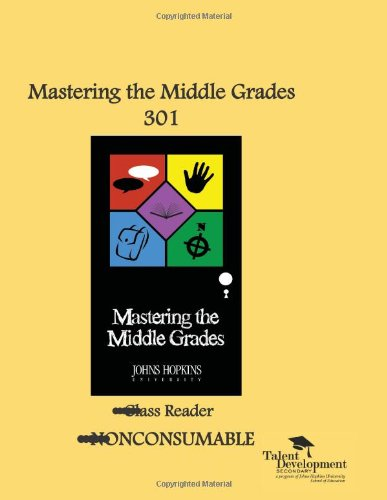 9781602401341: Mastering the Middle Grades 301 Class Reader