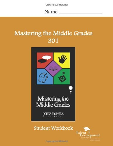 9781602401358: Mastering the Middle Grades 301 Student Workbook