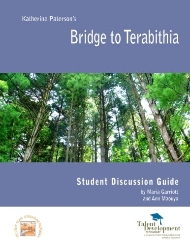 Bridge to Terabithia Student Discussion Guide: Maria Garriott; Ann