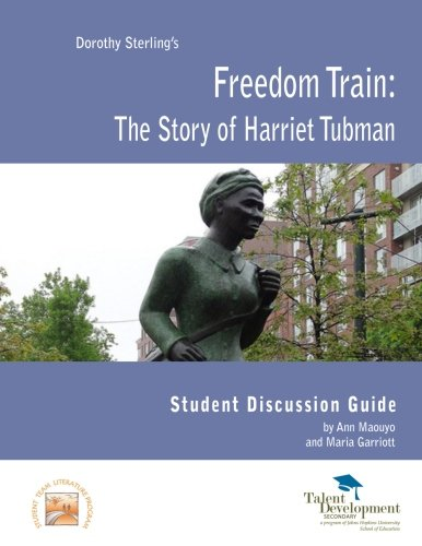 Freedom Train: The Story of Harriet Tubman: Maouyo, Ann