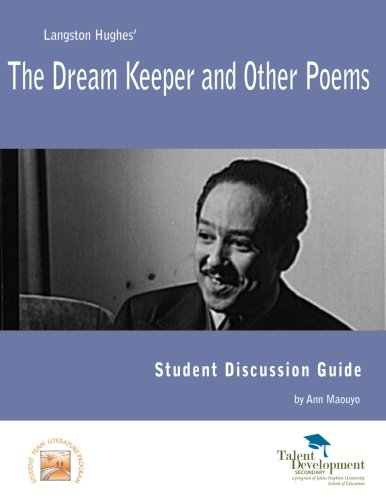 The Dream Keeper and Other Poems Student: Maouyo, Ann