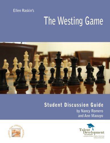The Westing Game Student Discussion Guide: Nancy Romero; Ann