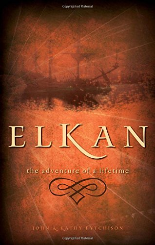9781602473232: Elkan: The Adventure of a Lifetime
