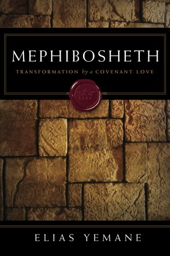 9781602474437: Mephibosheth: Transformation by a Covenant Love