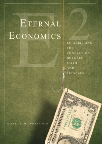 9781602475106: Eternal Economics: Establishing the Connection Between Faith and Finances