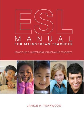 9781602475731: ESL Manual for Mainstream Teachers: How to Help Limited-English-Speaking Students