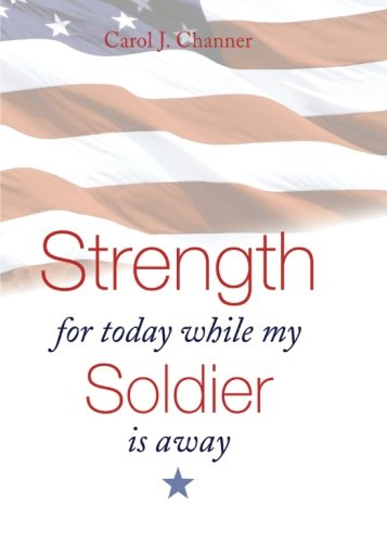 9781602478138: Strength for Today While My Soldier Is Away