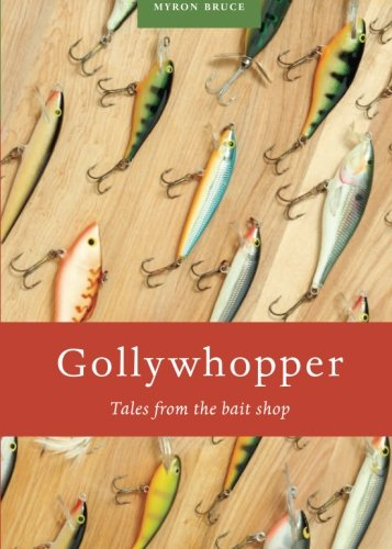9781602479296: Gollywhopper: Tales from the Bait Shop