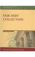9781602480285: Fair Debt Collection (The Consumer Credit and Sales Legal Practice Series)