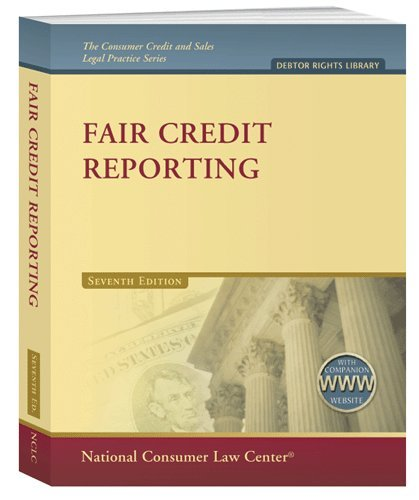 Fair Credit Reporting 1020: Includes 2012 Supplement