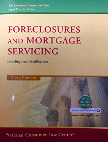 9781602481480: Foreclosures and Mortgage Servicing Including Loan Modifications 5th Edition