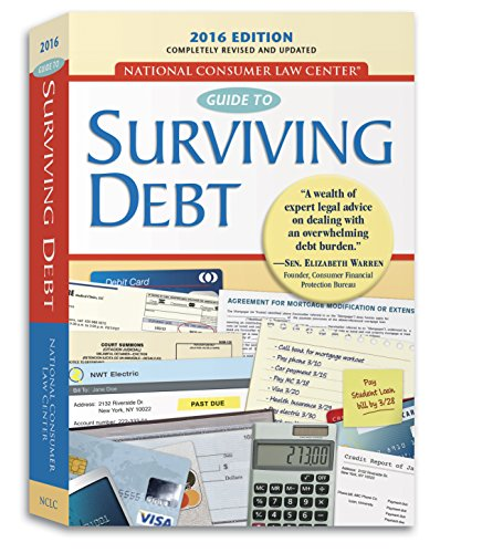 Consumer Guide Book: Guide To Surviving Debt By National Consumer Law Center