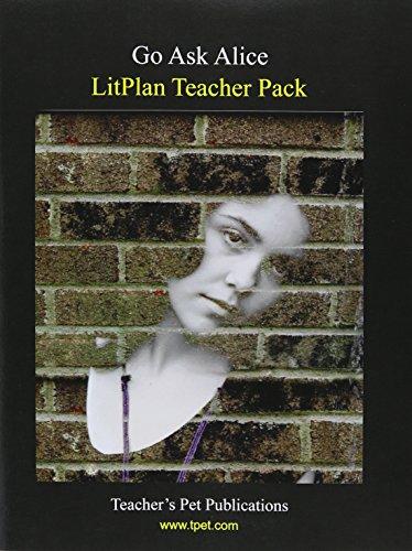 9781602490963: Go Ask Alice LitPlan Teacher Pack (Print Copy)