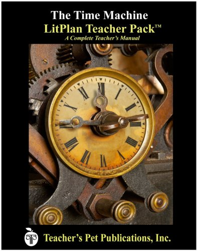 9781602491083: Litplan Teacher Pack: The Time Machine