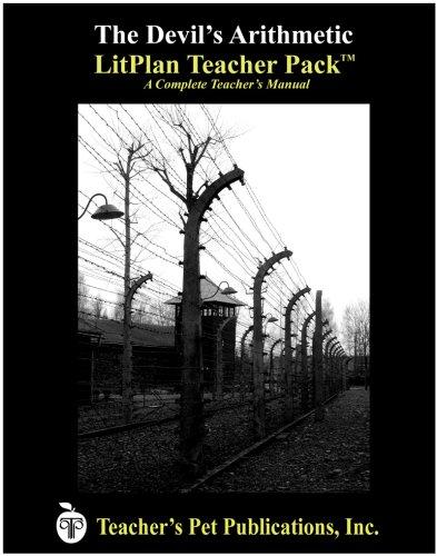 The Devil's Arithmetic LitPlan Teacher Pack (Print Copy): Janine H. Sherman