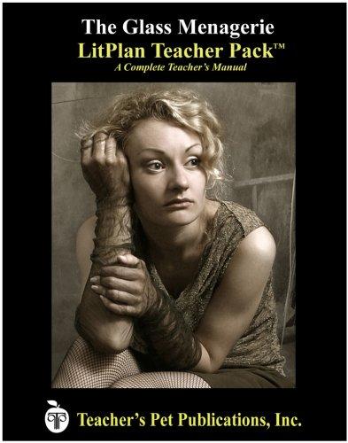 9781602491700: The Glass Menagerie LitPlan - A Novel Unit Teacher Guide With Daily Lesson Plans (Paperback)
