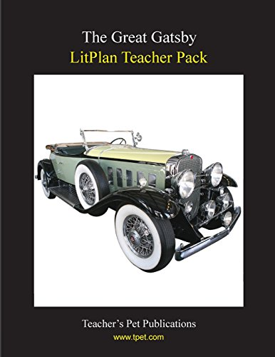 9781602491755: The Great Gatsby LitPlan - A Novel Unit Teacher Guide With Daily Lesson Plans (Paperback)