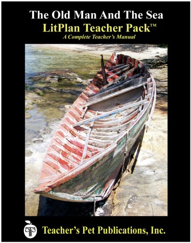 Litplan Teacher Pack: The Old Man And