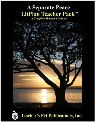 9781602492462: A Separate Peace LitPlan Teacher Pack (Print Copy)