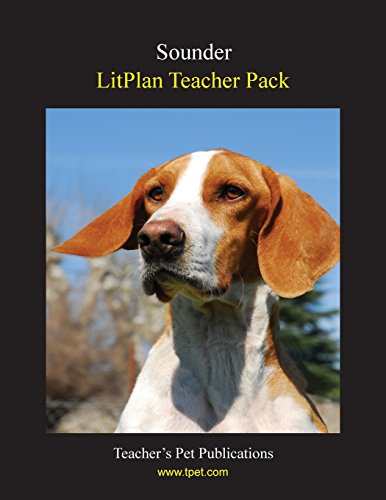 9781602492493: Sounder LitPlan - A Novel Unit Teacher Guide With Daily Lesson Plans (Paperback)