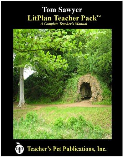 9781602492622: The Adventures of Tom Sawyer LitPlan Teacher Pack (Print Copy)