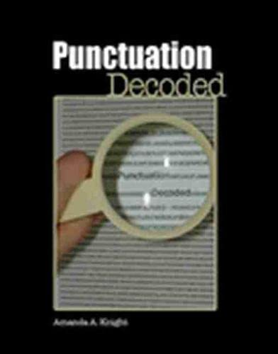 9781602500365: Punctuation Decoded