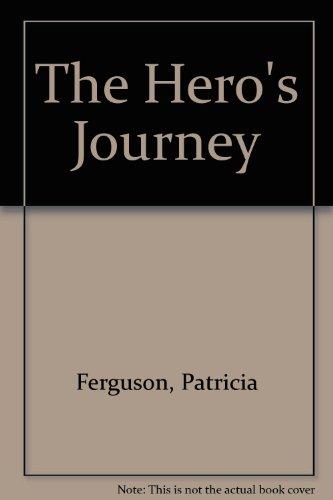 9781602501423: The Hero's Journey