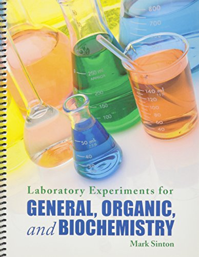 9781602501706: Laboratory Experiments for General, Organic, and Biochemistry