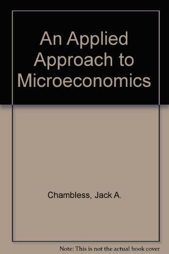 9781602501805: AN APPLIED APPROACH TO MICROECONOMICS