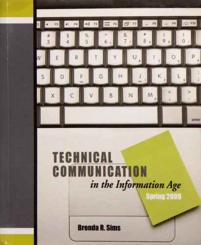 Technical Communication in the Information Age, Spring: Brenda R. Sims