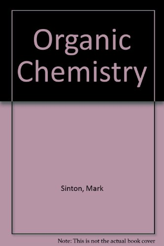 ORGANIC CHEMISTRY LAB MANUAL: SINTON MARK