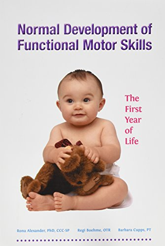 9781602510098: Normal Development of Functional Motor Skills: The First Year of Life