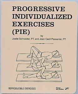 9781602510104: Progressive Individualized Exercises (PIE)
