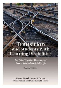 9781602510159: Transition and Students with Learning Disabilities: Facilitating the Movement...