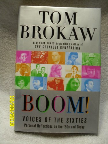 9781602523234: Boom!: Voices of the Sixties - Personal Reflections of the 60's and Today