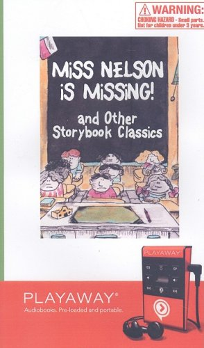 9781602526303: Miss Nelson Is Missing!: And Other Storybook Classics [With Earbuds]