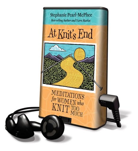 9781602527409: At Knit's End: Meditations for Women Who Knit Too Much: Library Edition