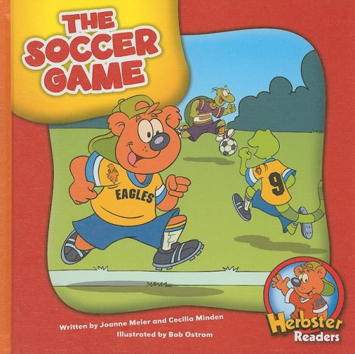 9781602530201: The Soccer Game (Herbster Readers: First Day of School: Level 3)