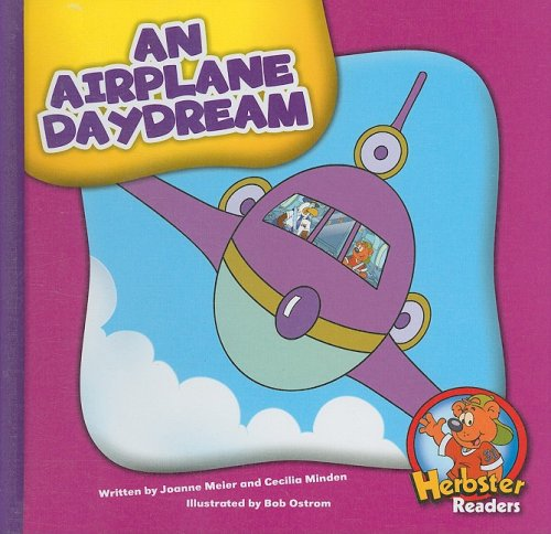 An Airplane Daydream (Herbster Readers: Level 4): Joanne Meier, Cecilia