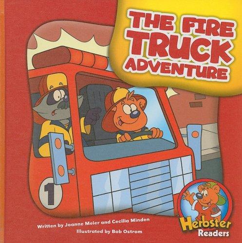The Fire Truck Adventure (Hardback): Joanne Meier, Cecilia Minden