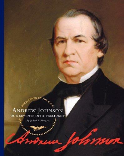 Andrew Johnson: Our Seventeenth President (Hardback): Judith E Harper
