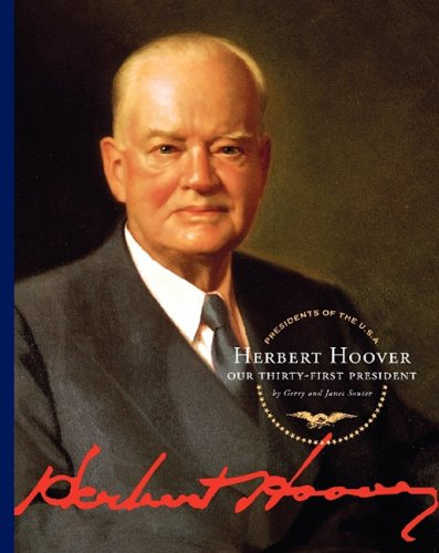 Herbert Hoover: Our Thirty-First President (Presidents of the U.S.A. (Child's World)) (1602530599) by Janet Gerry and Souter