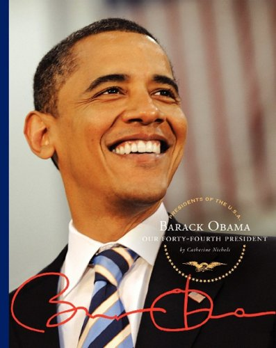 9781602530720: Barack Obama: Our Forty-Fourth President (Presidents of the U.S.A.)