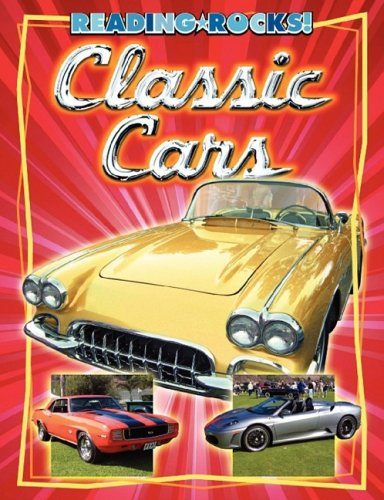 Classic Cars (Reading Rocks!) (1602530955) by James Jr Buckley